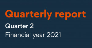 Quarterly report quarter 2 financial year 2021